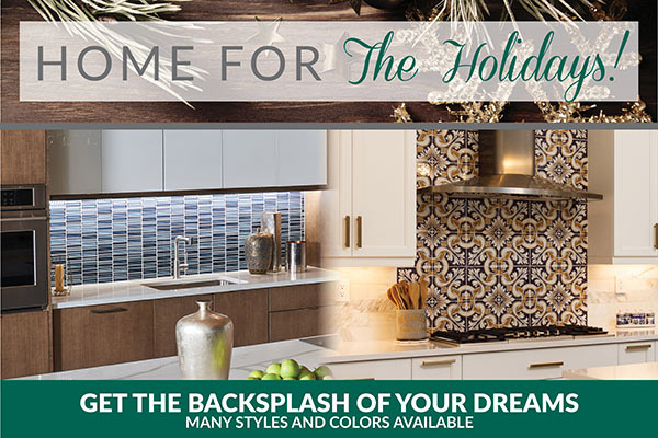 Home For The Holidays! - Get the backsplash of your dreams - Many styles and colors available - Independent Flooring in Eau Clair, Wisconsin - We Stand behind what you're standing on