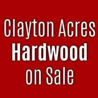 Clayton Acres Hardwood on sale this month at Independent Flooring in Eau Claire.