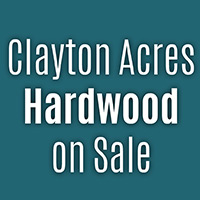 Anniversary Flooring Sale    Clayton Acres Hardwood on sale